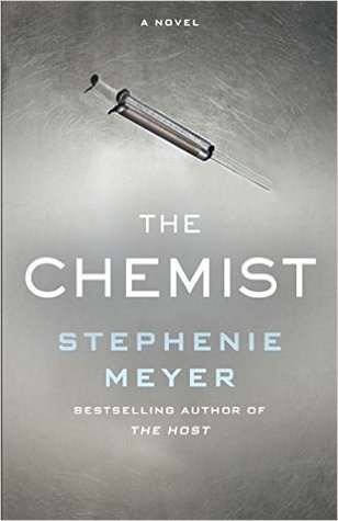 Book Review: The Chemist by Stephenie Meyer: Mixed Feelings