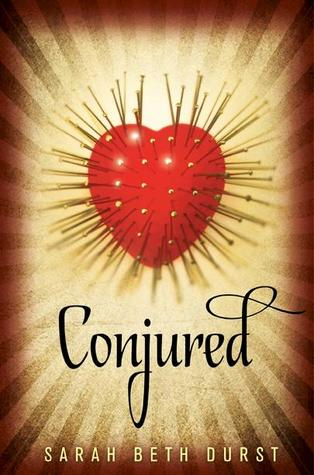 Book Review of Conjured by Sarah Beth Durst: a Mind-Bending Read