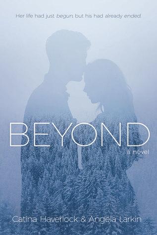Beyond, by Haverlock and Larkin: a Spirited Read