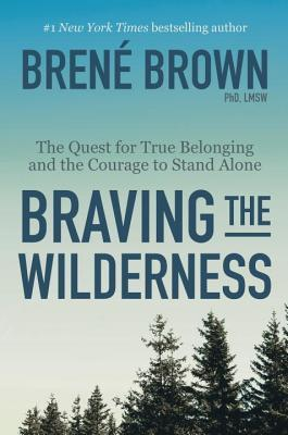 Book Review: Braving the Wilderness, a Fantastic Read