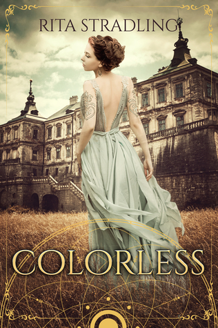 Book Review: Colorless by Rita Stradling, Messed Up But Beautifully Told