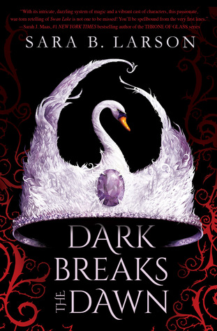 "Dark Breaks the Dawn is like The Selection by Kiera Cass because of its dystopian setting. Dark Break The Dawn's cover is black with a swan-like white and purple crown hovering over ""Dark Breaks the Dawn"""