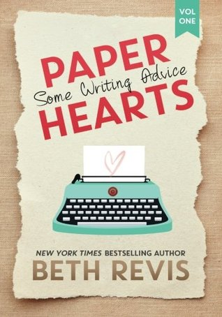 My Writing Update and a Book Review of Paper Hearts,