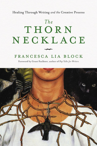 The Thorn Necklace: A Book and a Writing Journey
