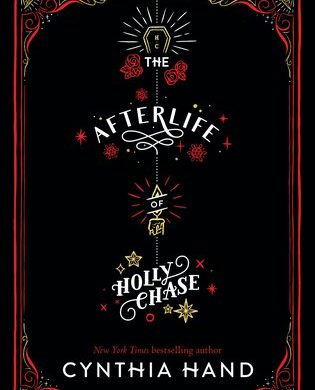 "black, with the title ""Afterlife of Holly Chase"" in white letters, and the subtext: ""Every Scrooge deserves a second chance."""