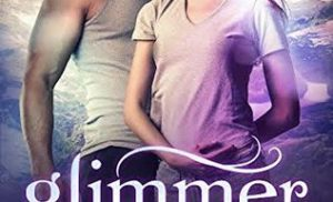 Book Review: Glimmer, an Intense Read