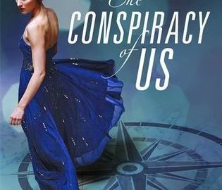 "Girl in blue ball gown stands over a 12-point compass embedded in a tile floor, by the words of the title: ""The Conspiracy of Us"" in white script"