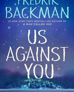 "Big white letters ""Us Against You"" against the backdrop of a small town's bluish-purple night sky"