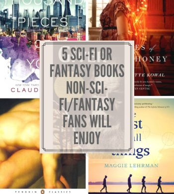 """5 sci-fi or fantasy books that non-sci-fi or fantasy fans will enjoy,"" over the covers of those books."