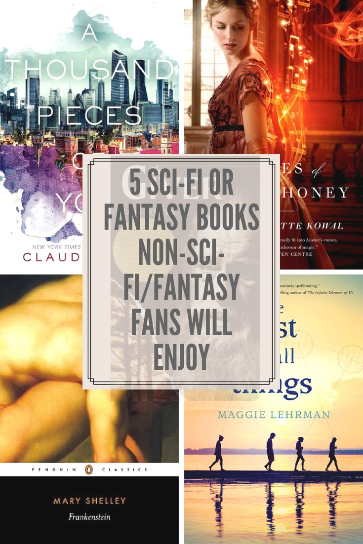 Five Science Fiction/Fantasy Books for Non-Science Fiction/Fantasy Fans to Enjoy
