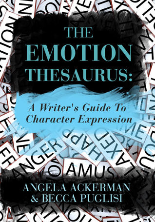 """Emotion Thesaurus: A Writer's Guide to Character Expression"" over a pile of white word pieces with various emotions (i.e., ""anger,"" ""amusement"") in big black letters on each tile."
