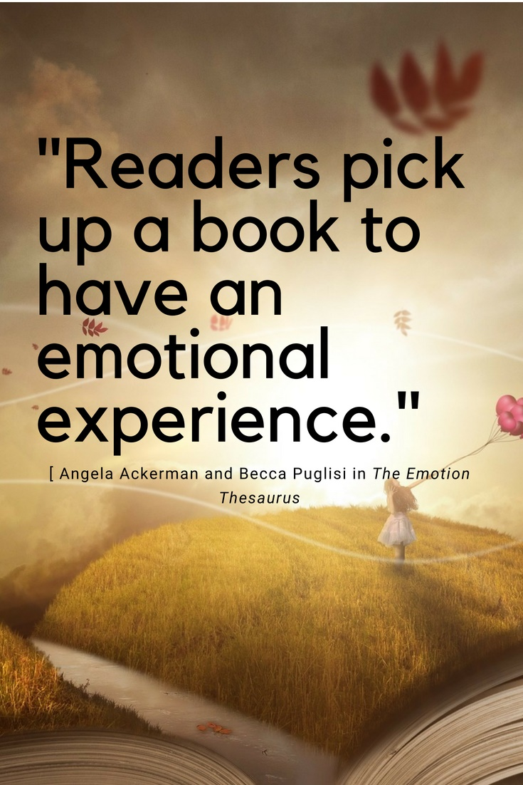 "The words: ""readers pick up a book to have an emotional experience,"" a quote from The Emotion Thesaurus, over a fuzzy background with the open pages of a book at the bottom, a girl running through an amber field of grass, and a setting sun."