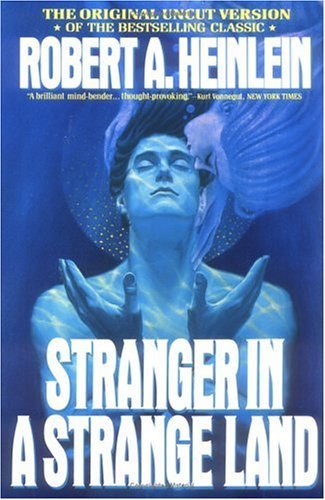 Want Some Philosophical Sci-Fi? Read Heinlein's Stranger in a Strange Land