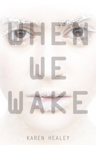 Book Review: When We Wake is a Refreshing YA Sci-Fi Read for $3.47