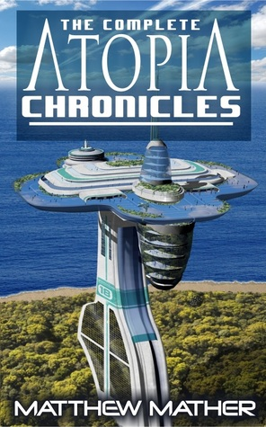 Book Review: The Atopia Chronicles by Matthew Mather
