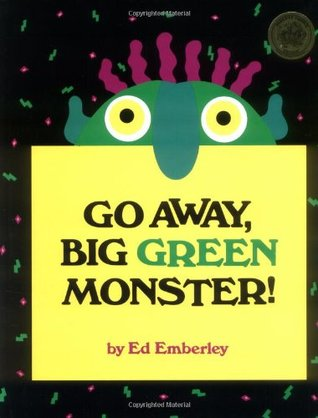"""Go Away, Big Green Monster!"" by Ed Emberley in a large yellow square, partially hiding the face of a ""monster with a large blue-ish greenish nose, yellow eyes, and squiggly purpose hair, in front of a black background"