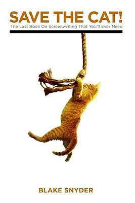 """A tabby cat dangling from a rope, with the words """"Save the Cat: the Last Book on Screenwriting That You'll Ever Need"""" above it."""