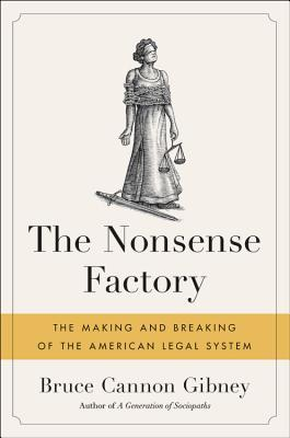 Book cover of The Nonsense Factory: the Justice statue, with her arms bound