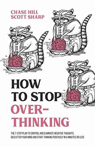 How to Stop Overthinking book cover, with a repeated illustrated image of a raccoon playing with a brain in a bowl