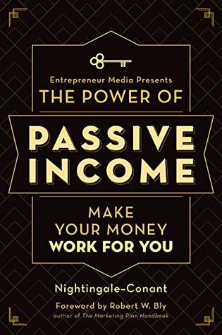 Book title: The Power of Passive Income, by Nightingale-Conant