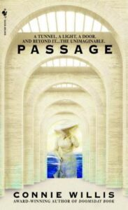 Book cover of Passage by Connie Willis: several progressively smaller archways leading to a picture of a woman in old-time clothes half-submerged in water